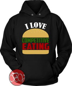 I Love Competitive Eating Hoodie
