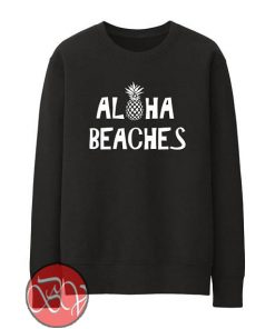 Aloha Beaches Sweatshirt