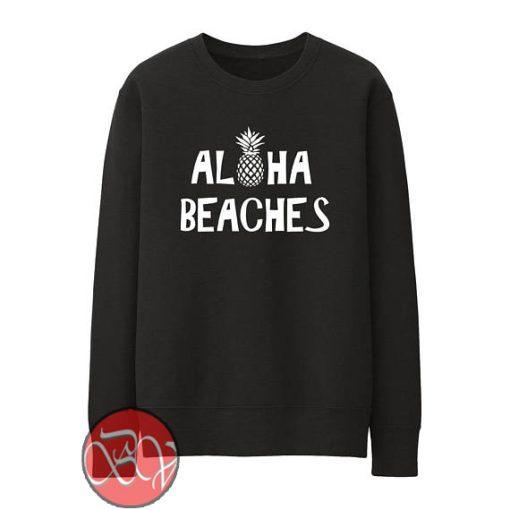 Aloha Beaches Sweatshirt