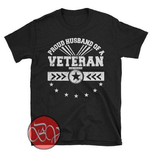 Proud Husband of a Veteran T Shirt