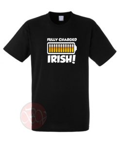 Fully Charged Irish T-Shirt