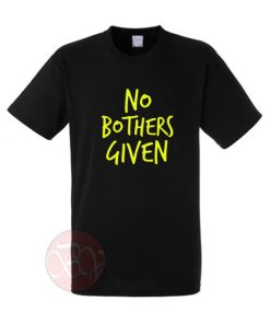 No Brothers Given T-Shirt