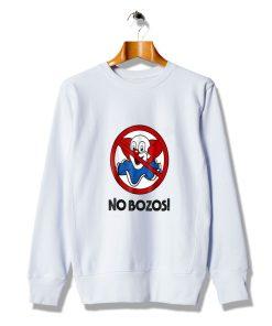 Awesome Vintage No Bozos Cheap Sweatshirt