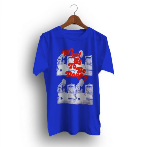 Swag Rare What Is to Be Done? T-Shirt