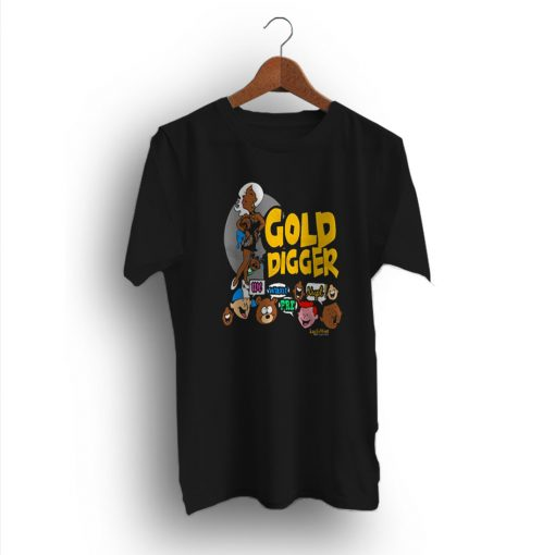 Fancy Now I Ain't Sayin A Gold Digger T-Shirt