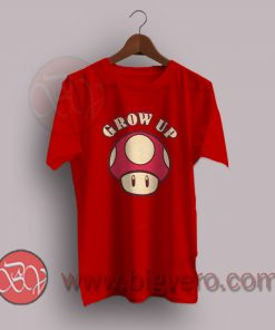 Mushrooms Grow Up Super Mario Bros T-Shirt