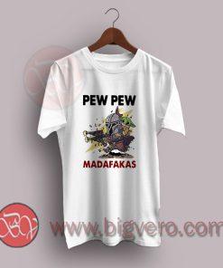 Baby-Yoda-And-The-Mandalorian-Pew-Pew-Madafakas-T-Shir