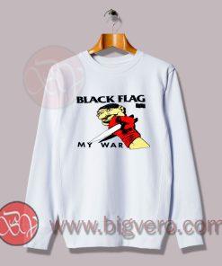 Black Flag My War Sweatshirt