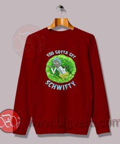 Get Schwifty Sweatshirt