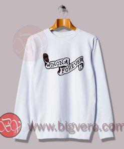 Slogan Winona Forever Art Sweatshirt